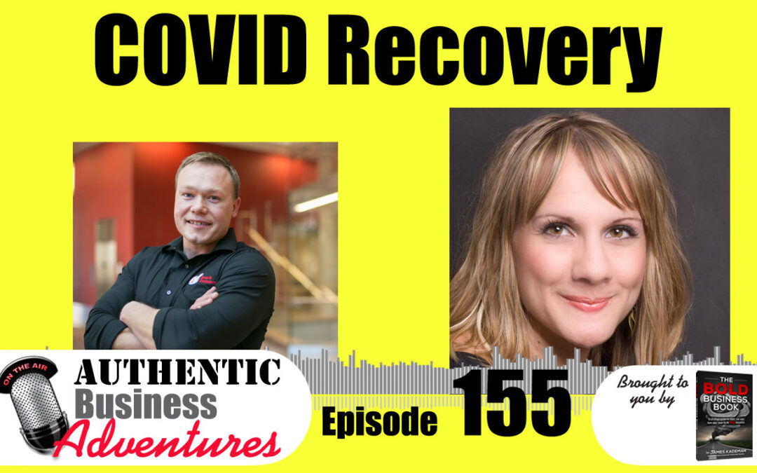 How Do You Recover a Business From Covid? – Ep155