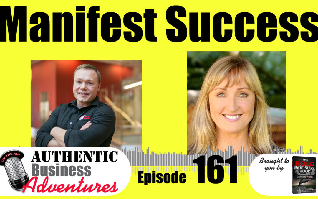 How To Manifest Success – Ep161