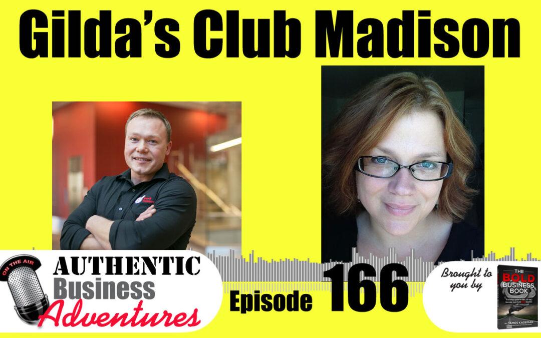 Gilda's Club of Madison -Ep166