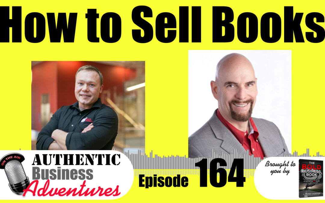 How To Make Money As An Author – Ep 164