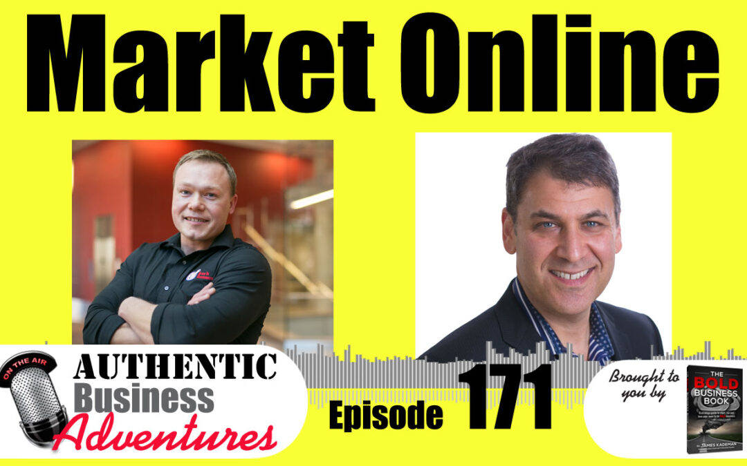 How To Market Your Business Online – Ep171