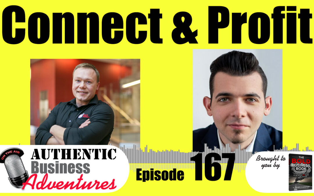 Connect and Profit – Ep 167